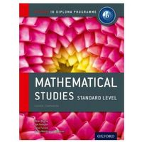 Oxford IB Diploma Programme: Mathematical Studies Standard Level Course Companion, Jim Fensom